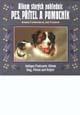 Album starých pohlednic - Pes, přítel a pomocník