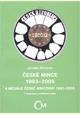 České mince 1993 - 2005 a Medaile České Mincovny 1993 - 2005