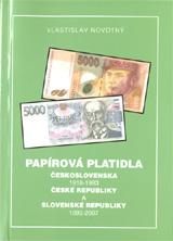 Větší obrázek - Papírová platidla Československa 1918 - 1993, České  a Slovenské republiky 1993 - 2007