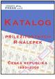 PRESSFIL: Katalog příležitostných R-nálepek Česká republika 1993-2006