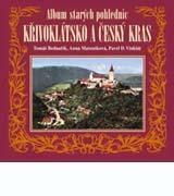 Album starých pohlednic - Křivoklátsko a Český kras