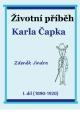 Životní příběh Karla Čapka - I. díl (1890-1920)